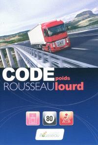 Code Rousseau poids lourd : 2009