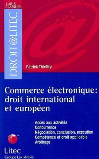 Commerce électronique : droit international et européen