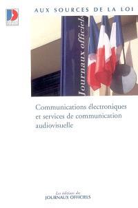 Communications électroniques et services de communication audiovisuelle