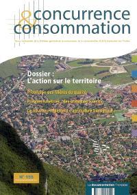 Concurrence & consommation. n° 155, L'action sur le territoire