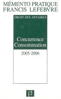 Concurrence consommation 2005-2006 : droit des affaires