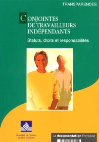Conjointes de travailleurs indépendants : statuts, droits et responsabilités