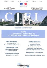 Courrier juridique des finances et de l'industrie (Le). n° 57, Les accords de protection et de promotion des investissements