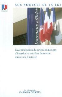 Décentralisation du revenu minimum d'insertion et création du revenu minimum d'activité