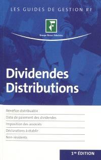 Dividendes, distributions : bénéfice distribuable, date de paiement des dividendes, imposition des associés, déclarations à établir, non-résidents