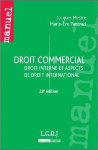Droit commercial : droit interne et aspects de droit international