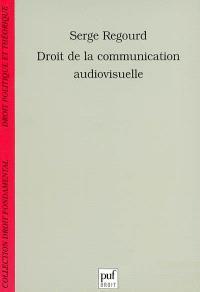 Droit de la communication audiovisuelle