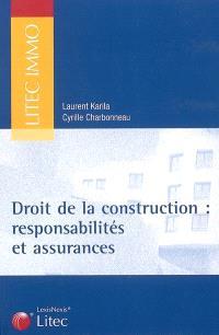 Droit de la construction : responsabilité et assurances
