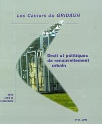 Droit et politiques de renouvellement urbain