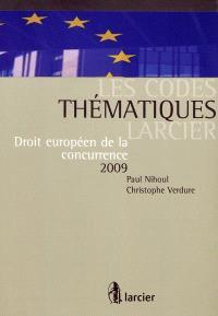 Droit européen de la concurrence 2009