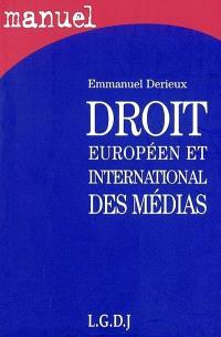Droit européen et international de la communication