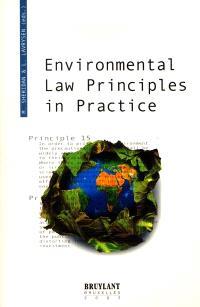 Environmental law principles in practice