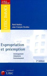 Expropriation et préemption : aménagement, urbanisme, environnement