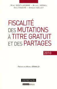 Fiscalité des mutations à titre gratuit et des partages