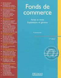 Fonds de commerce : achat et vente, exploitation et gérance