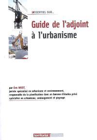 Guide de l'adjoint à l'urbanisme