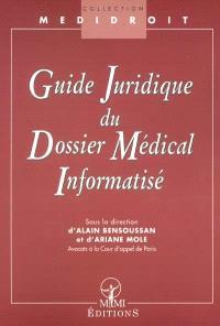 Guide juridique du dossier médical informatisé