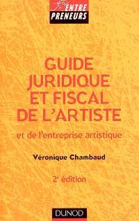 Guide juridique et fiscal de l'artiste et de l'entreprise artistique