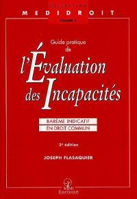 Guide pratique de l'évaluation des incapacités : barème indicatif en droit commun