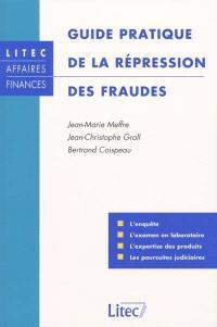 Guide pratique de la répression des fraudes