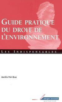 Guide pratique du droit de l'environnement