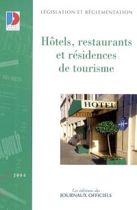 Hôtels, restaurants et résidences de tourisme
