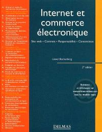 Internet et commerce électronique : site Web, contrats, responsabilités, contentieux