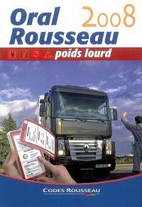 Interrogation orale Rousseau : permis poids lourd C-E(C)-D-E(D)