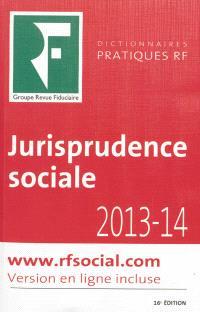 Jurisprudence sociale : 2013-14