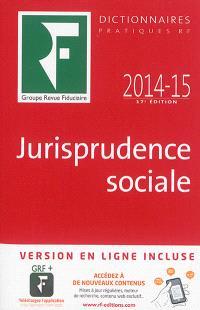 Jurisprudence sociale : 2014-15