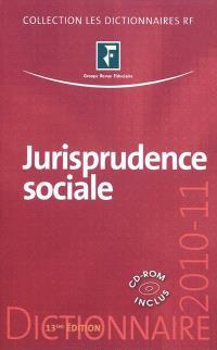 Jurisprudence sociale : droit du travail : 2010-11