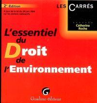L'essentiel du droit de l'environnement : à jour de la loi du 28 juin 2006 sur les déchets radioactifs
