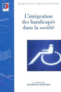 L'intégration des handicapés dans la société