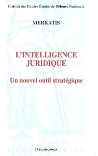 L'intelligence juridique : un nouvel outil stratégique