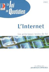 L'Internet : les principaux textes de loi