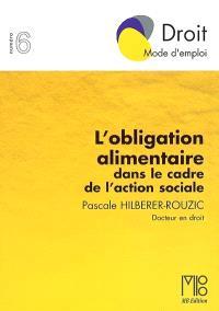 L'obligation alimentaire dans le cadre de l'action sociale