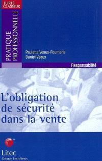 L'obligation de sécurité dans la vente 2002