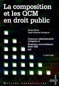 La composition et les QCM en droit public : concours administratifs, examens universitaires