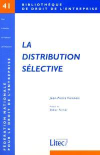 La distribution sélective : contribution à l'étude du droit de la concurrence