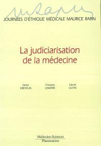 La judiciarisation de la médecine