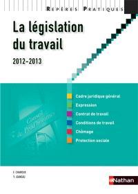 La législation du travail : 2012-2013