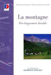 La montagne. Volume 3, Développement durable
