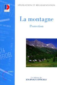 La montagne. Volume 2, Protection