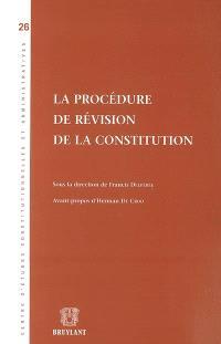 La procédure de révision de la Constitution