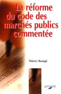 La réforme du code des marchés publics commentée