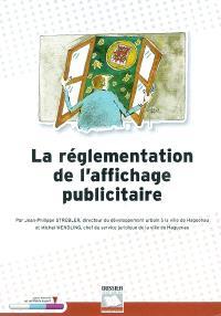 La réglementation de l'affichage publicitaire