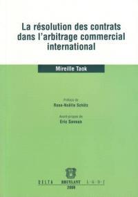 La résolution des contrats dans l'arbitrage commercial international