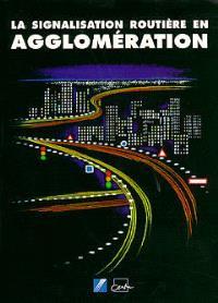 La signalisation routière en agglomération
