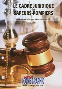 Le cadre juridique des sapeurs-pompiers