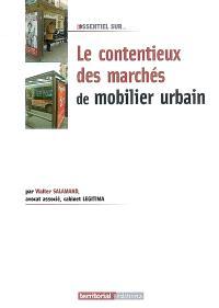 Le contentieux des marchés de mobilier urbain
